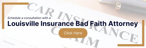 louisville insurance bad faith insurance attorney